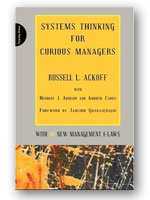 Systems Thinking for Curious Managers - Russell Ackoff