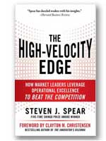 The High Velocity Edge: How Market Leaders Leverage Operational Excellemce to Beat the Competition.